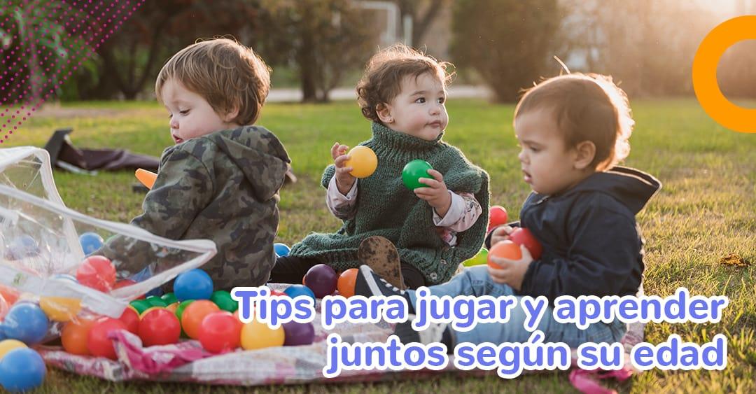 ¡Toma nota! Tips para jugar y aprender juntos según su edad