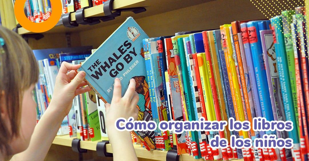 Cómo organizar los libros de los niños