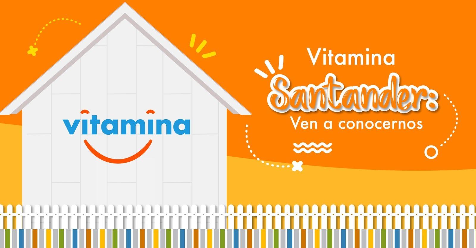 Vitamina Santander: Ven a conocernos